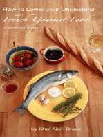 How to Lower your Cholesterol with French Gourmet Food. A practical guide