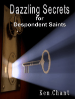 Dazzling Secrets for Despondent Saints