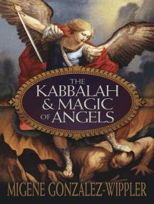 The Kabbalah & Magic of Angels
