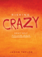 Risking Crazy