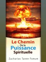 Le Chemin de la Puissance Spirituelle