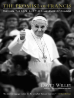 The Promise of Francis: The Man, the Pope, and the Challenge of Change