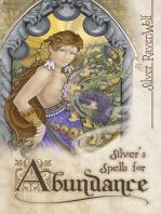 Silver's Spells for Abundance