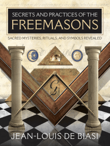 Secrets and Practices of the Freemasons by Jean-Louis de Biasi - Book -  Read Online