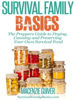 The Preppers Guide to Drying, Canning and Preserving Your Own Survival Food (Survival Family Basics - Preppers Survival Handbook Series)
