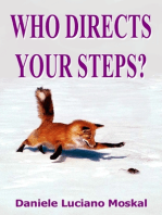 Who Directs Your Steps?