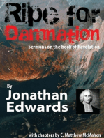 Ripe for Damnation