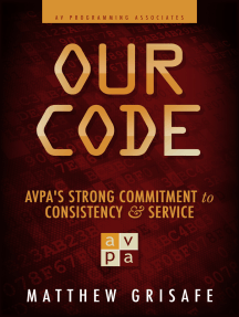 Our Code: AVPA's Strong Commitment to Consistency and Service