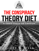 The Conspiracy Theory Diet