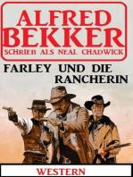 Neal Chadwick Western-Roman - Farley und die Rancherin