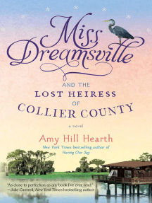 Miss Dreamsville and the Lost Heiress of Collier County: A Novel
