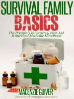 The Prepper's Emergency First Aid & Survival Medicine Handbook (Survival Family Basics - Preppers Survival Handbook Series)