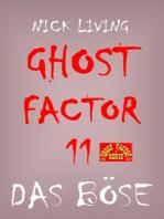 Ghost-Factor 11