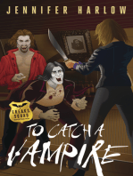 To Catch a Vampire