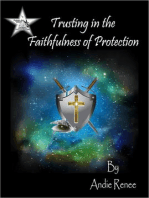 Trusting in the Faithfulness of Protection