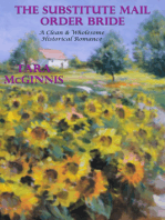 The Substitute Mail Order Bride (A Clean & Wholesome Historical Romance)