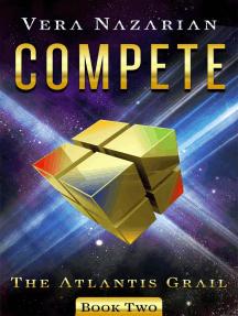 Compete: The Atlantis Grail, #2