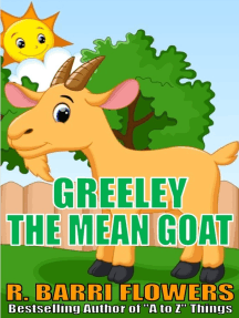 Greeley the Mean Goat (A Children's Picture Book)