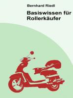 Basiswissen für Rollerkäufer