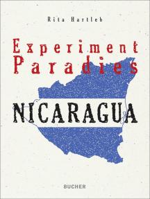 Nicaragua: Experiment Paradies