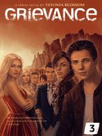 Grievance: Episode 3