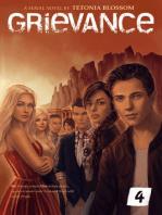 Grievance: Episode 4