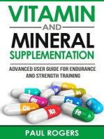 Vitamin and Mineral Supplementation: Advanced User Guide for Endurance and Strength Training