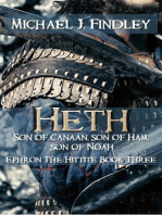 Heth Son of Canaan Son of Ham, Son of Noah (Ephron the Hittite, #3)
