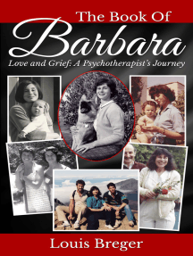 The Book of Barbara: Love and Grief: A Psychotherapist's Journey