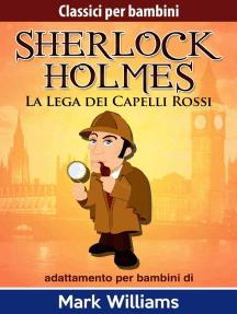 Sherlock per bambini - La Lega dei Capelli Rossi