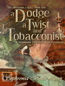 A Dodge, a Twist, and a Tobacconist: The Alexander Legacy, #1
