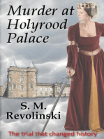 Murder at Holyrood Palace