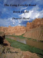 A Long Lonely Road, Desert Heat 8