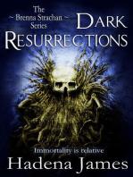 Dark Resurrections