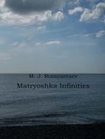 Matryoshka Infinities