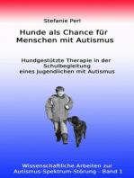 Hunde als Chance für Menschen mit Autismus
