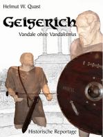 Geiserich - Vandale ohne Vandalismus