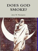 Does God Smoke?