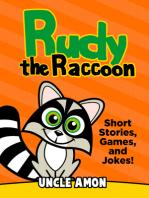 Rudy the Raccoon