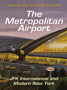 The Metropolitan Airport: JFK International and Modern New York