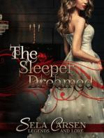 The Sleeper Dreamed