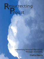 Resurrecting Proust: Unearthing Personal Narratives through Journaling