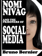 Nomi Nivag and the Prisoners of Social Media