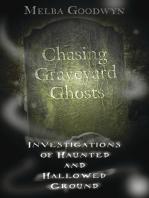 Chasing Graveyard Ghosts