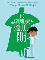 The Astounding Broccoli Boy