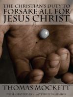 The Christian's Duty to Forsake All for Jesus Christ