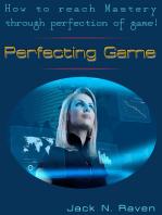Perfecting Game