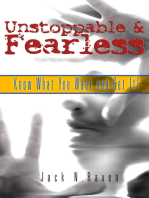 Unstoppable and Fearless