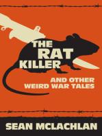 The Rat Killer and other Weird War Tales