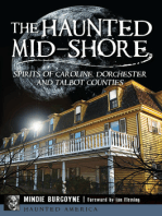 The Haunted Mid-Shore